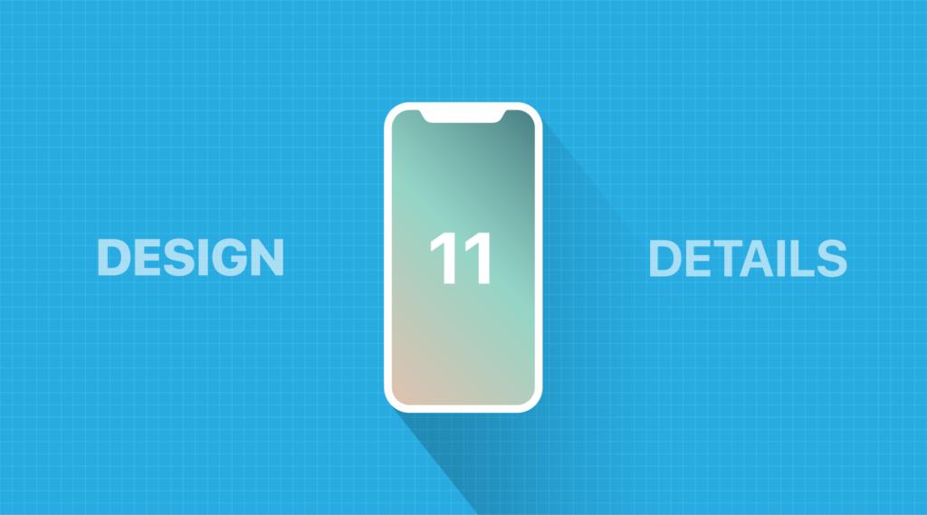 iOS 11 design review for content creators